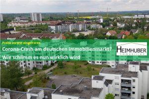 Eigenes Bild passen zum Artikel: Preise vorerst eingefrorenCorona-Crash am deutschen Immobilienmarkt? Wie schlimm es nun wirklich wird